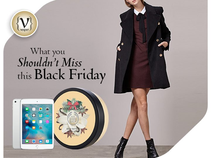 What you shouldn't miss this Black Friday