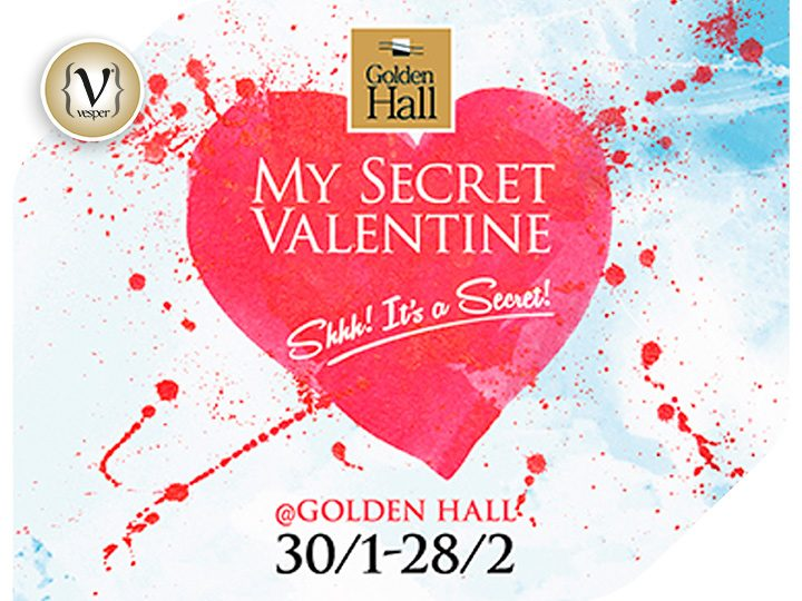 Be my Secret Valentine @ Golden Hall!