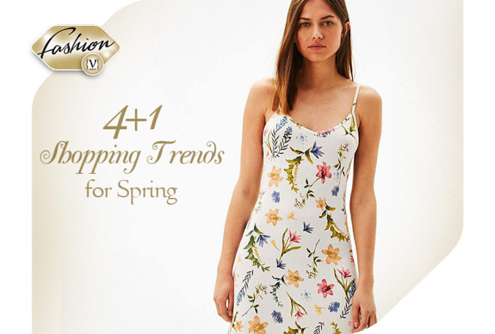 4+1 Shopping Trends for Spring '17