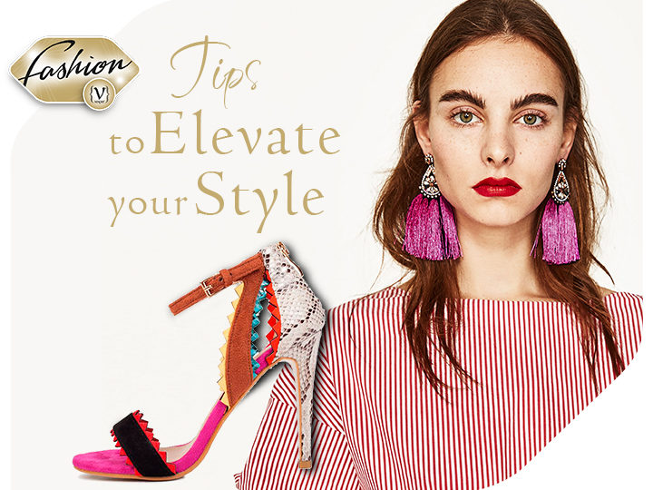 Tips to elevate your style.