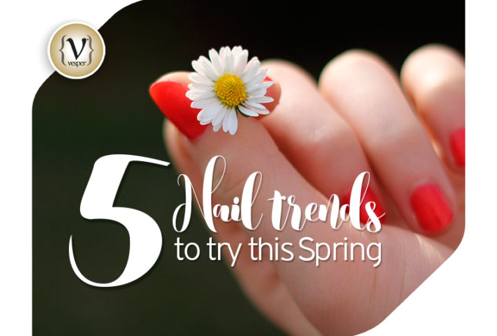 5 nail trends to try this Spring