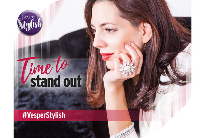 Vesper Stylish - Time to Stand Out