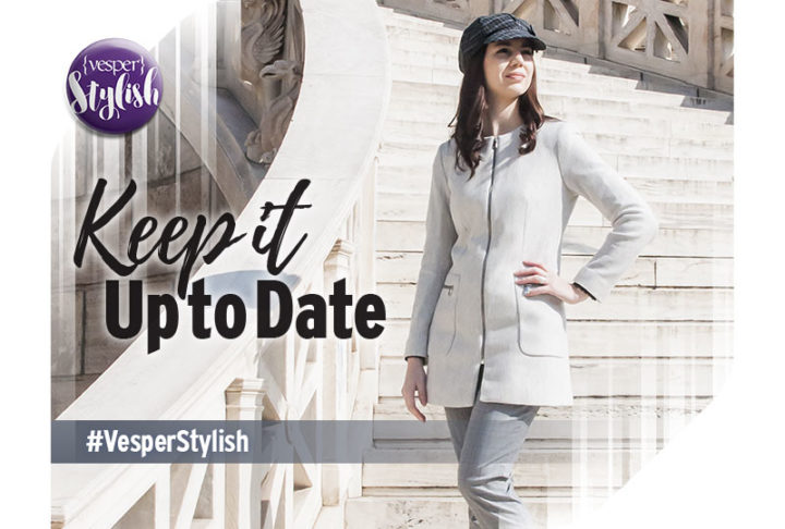 Vesper Stylish - Keep it Up to Date