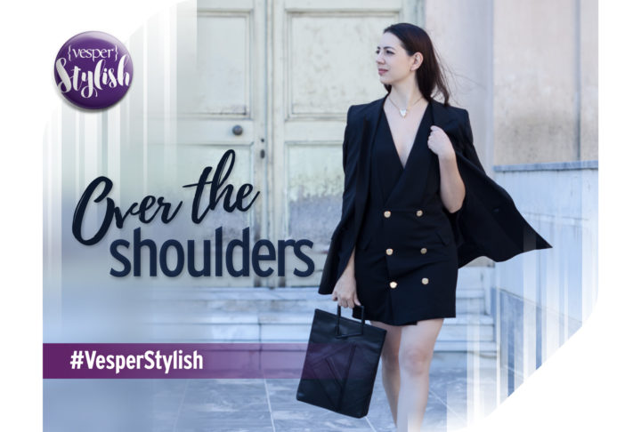 Vesper Stylish - Over the Shoulders