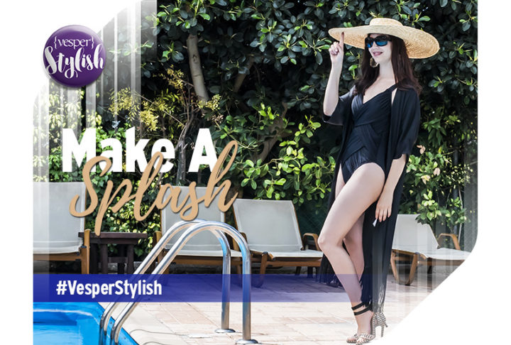 Vesper Stylish - Make a Splash!
