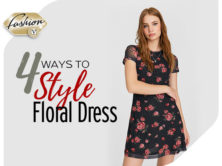 Floral dress: 4  different ways to style the summer trend
