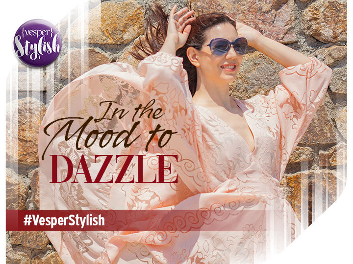 Vesper Stylish - In the mood to Dazzle
