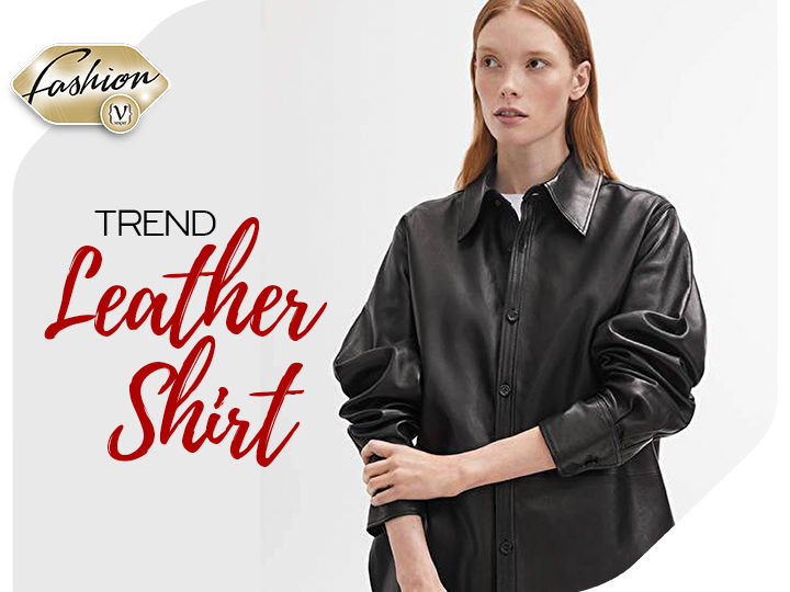Trend: The Leather Shirt and how to wear it