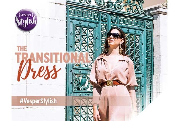 Vesper Stylish - The Transitional Dress